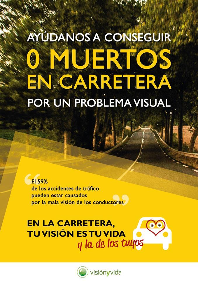 campaña visión y vida 0 muertos en las carreteras por una visión deficiente